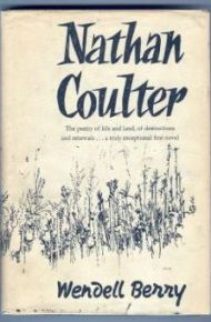 Nathan Coulter - Wendell Berry