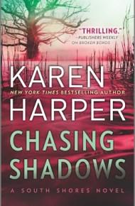 Chasing Shadows - Karen Harper