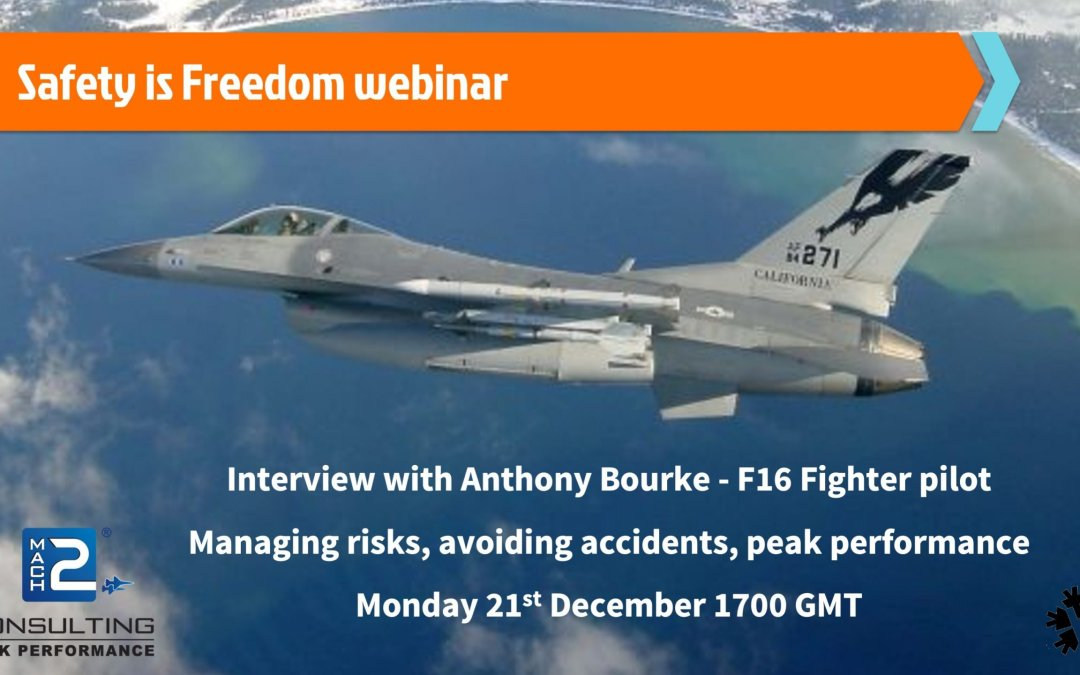 Anthony Bourke, Webinar Fighter Pilot, Safety is Freedom. Peak Performance