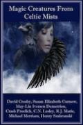 """The Unforgiven Dead"" - Magic Creatures From Celtic Mists"