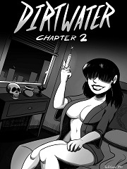 Dirtwater Chapter 2- [By The Arthman]