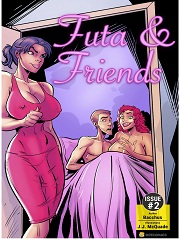 Futa and Friends Issue 2- [By Bot Comics]