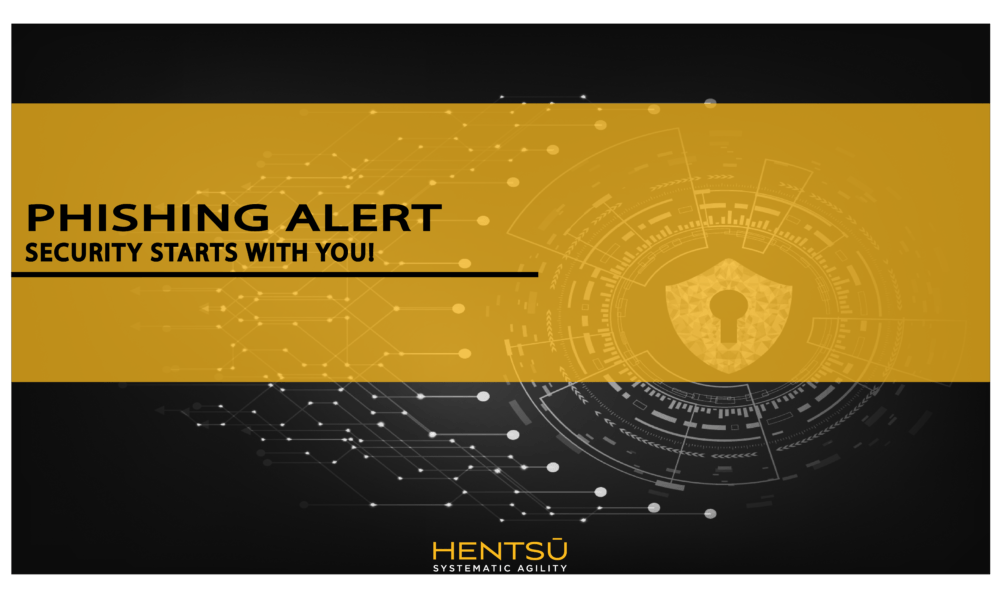 Phishing Alert – Security Starts With You!