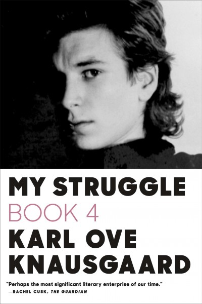 My Struggle: Book4, by Karl Ove Knausgaard