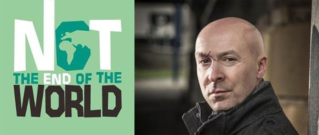 Not The End of the World Christopher Brookmyre