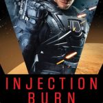 Injection Burn, by Jason M. Hough