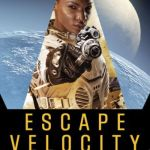 Escape Velocity, by Jason M. Hough