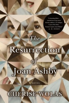 The Resurrection of Joan Ashby, by Cherise Wolas