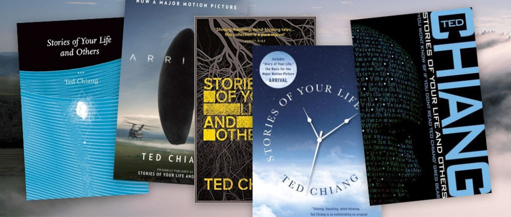 Stories of Your Life, Ted Chiang