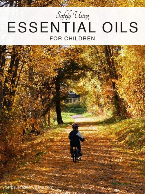 Safely Using Essential Oils for Children - Herbal Academy of New England