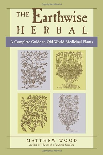 Earthwise Herbal Volume 1