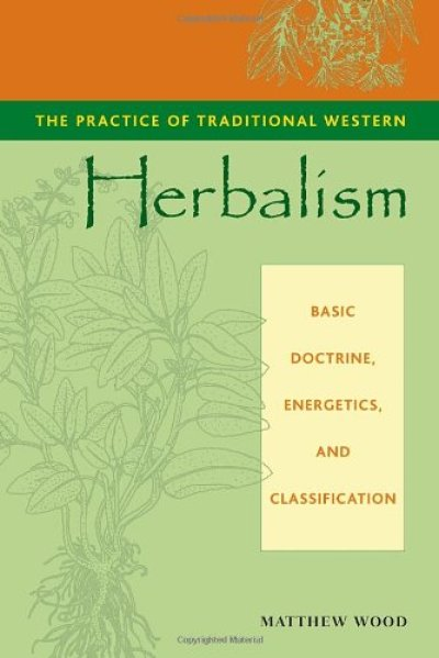 The Practice of Traditional Western Herbalism - 5 Enlightening Herbal Books About World Traditions