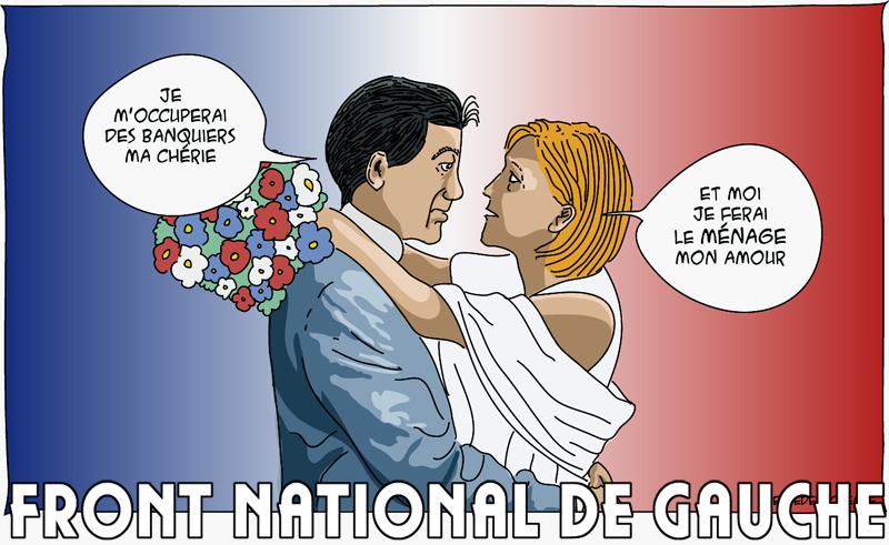 Front National de Gauche, la mariage de Jean Luc Mélenchon et Marine Le Pen