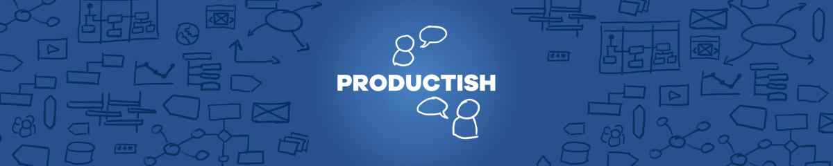 Productish Podcast Episode 34: The relevance of Technical Excellence in Product Development