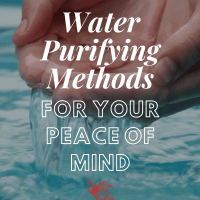 Water Purifying Methods for Your Peace of Mind