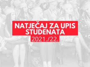 Natječaj za upis studenata u akademsku 2021./2022. godinu