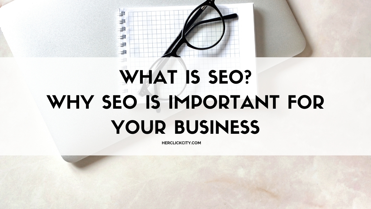 blog header image for what is seo? why seo is important for your business