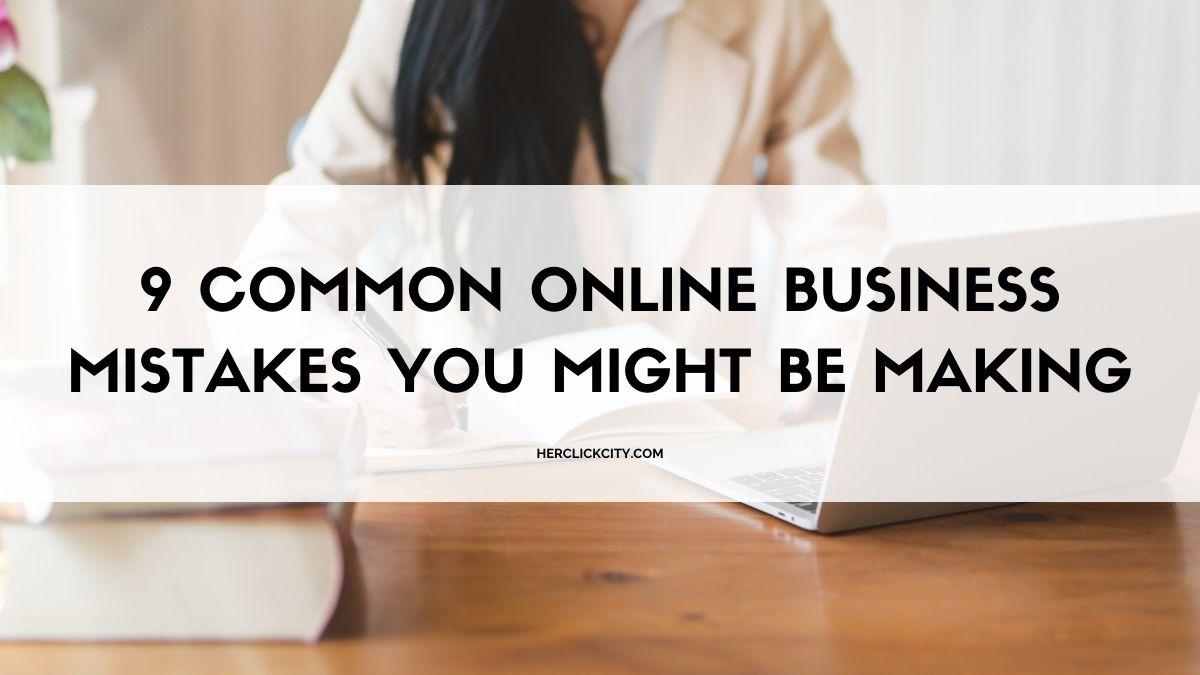 blog post header for online business mistakes