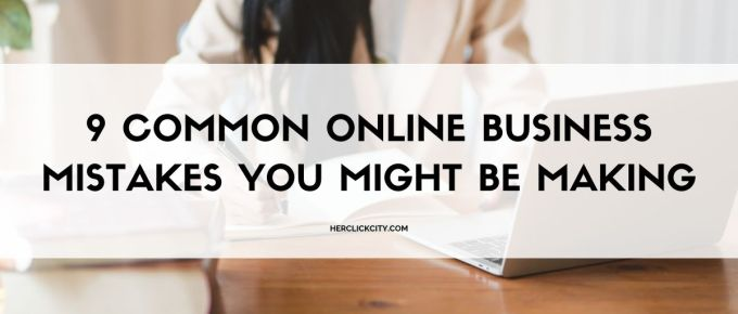 blog post header for online business mistakes