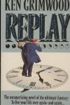 Replay by Ken Grimwood (Tim)