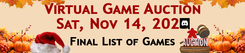 Final List of Games in Nov 14, 2020 Virtual Game Auction at Here Be Books & Games