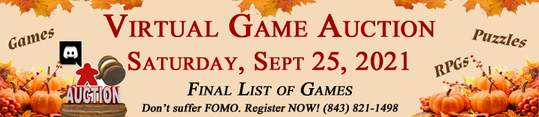 Final List of Games and Puzzles in Game Auction Saturday, September 25, 2021