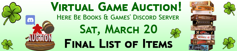 Final List of Games and Puzzles in Game Auction Saturday, March 20