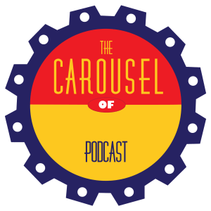 The Carousel of Podcast