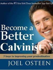 Joel Osteen Calvinist