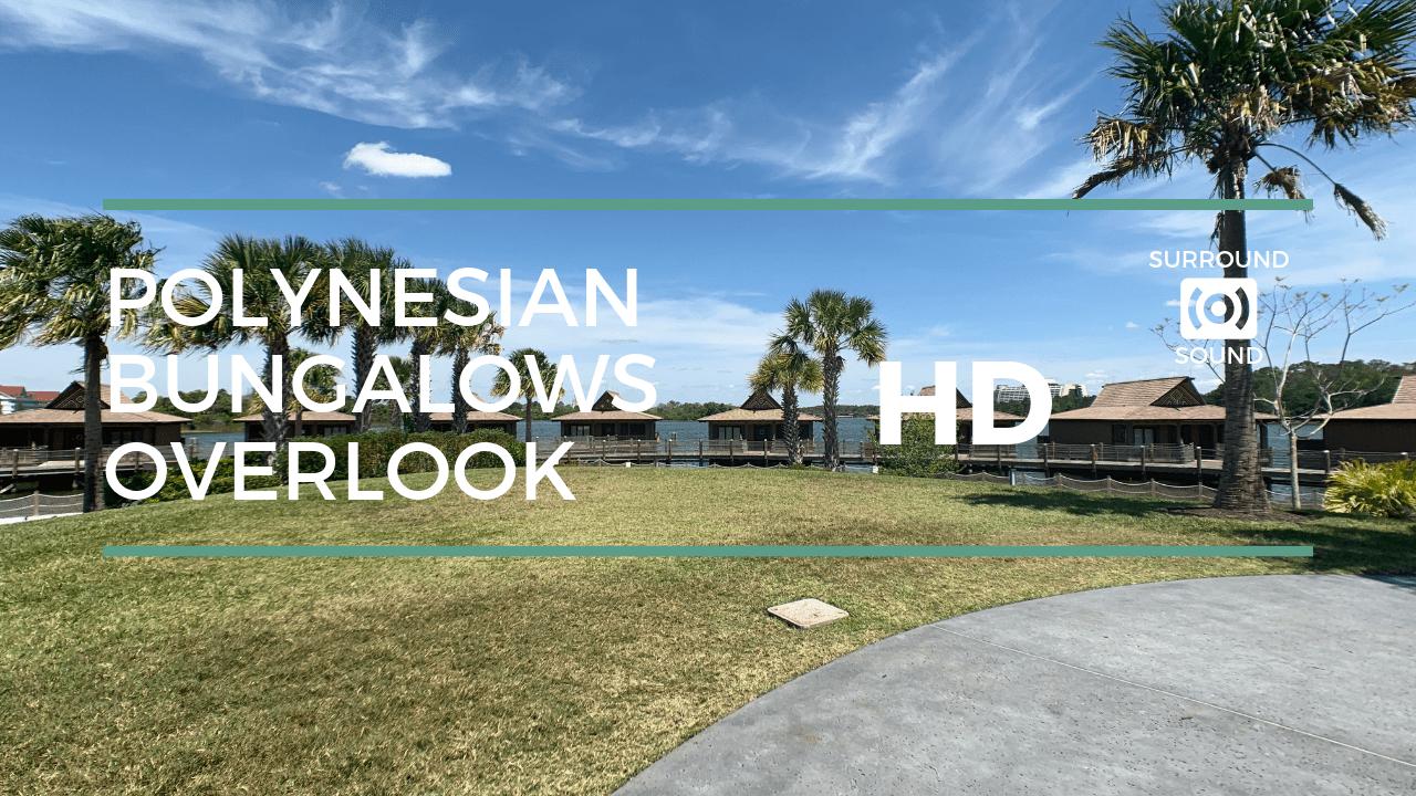 Polynesian Bungalows Overlook (HD)
