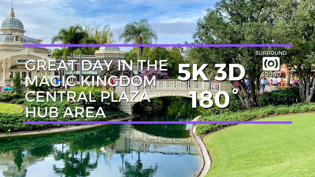 Magic Kingdom Central Plaza Area (5K 3D 180°)