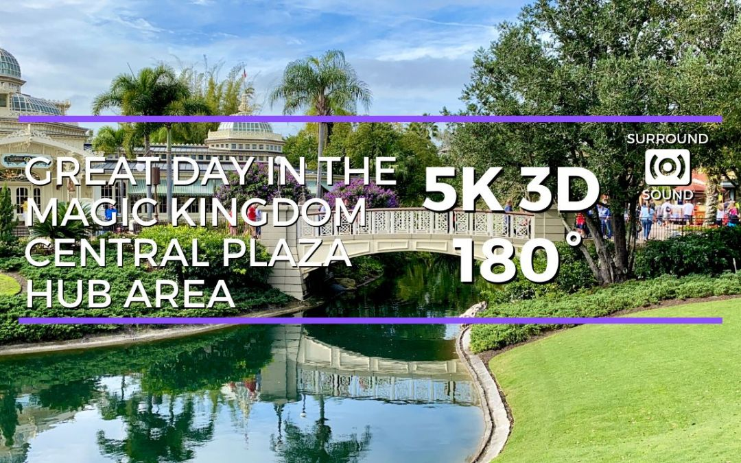 Magic Kingdom Central Plaza Area (5K 3D 180°)