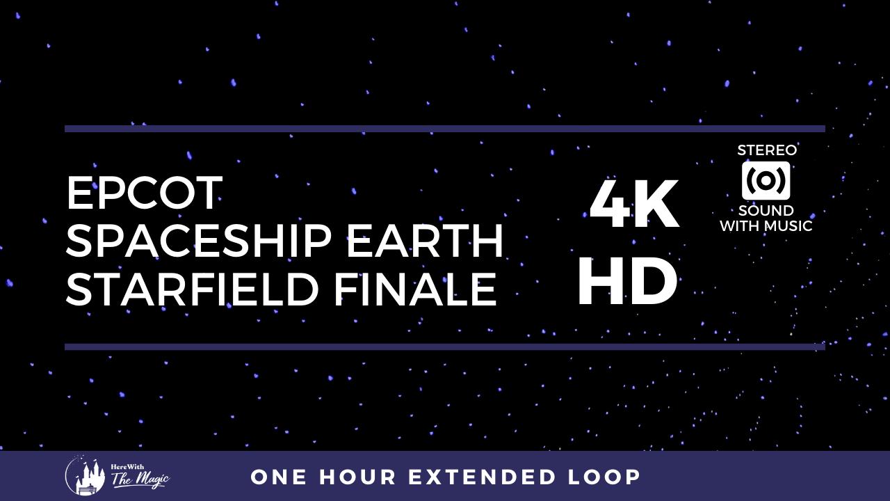 Spaceship Earth Starfield Finale (4K HD) One Hour Loop