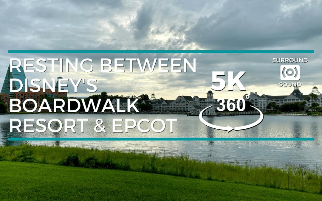 Resting Between Disney's Boardwalk Resort and Epcot VR (5K 360°)