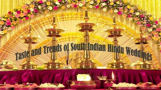 Taste and Trends of South Indian Hindu Weddings