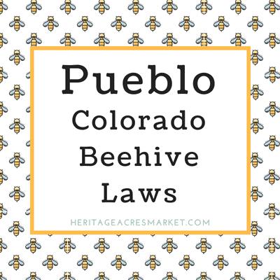 Pueblo Colorado City Bee Hive Laws 1