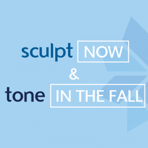 Sculpt Now & Tone In The Fall
