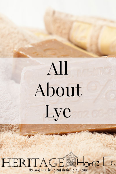 All About Lye- Heritage Home Ec Make sure that you know how to properly handle lye before using it in your home. Here are all the Home Safety precautions you need. | Homemaking | Home Safety | Soapmaking | Home Economics | Lye |