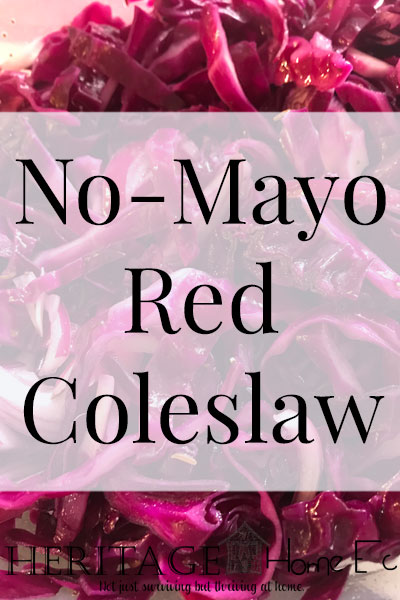 No Mayo Red Coleslaw- Heritage Home Ec There are so many versions of coleslaw out there. My favorite is this No Mayo Red Coleslaw. Try it today and see what you think. | No Mayo Red Coleslaw | Food | Recipes | Homemade | Home Economics |