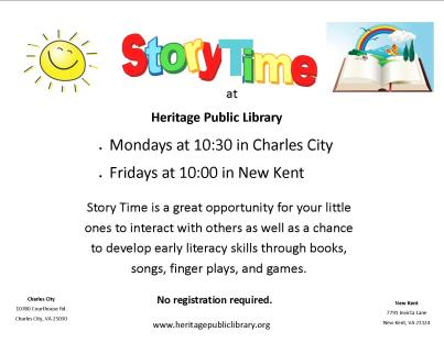 StoryTime at both library locations.