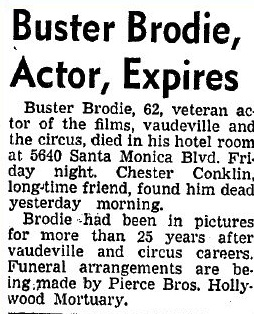 Buster Brodie/Max Broida obituary in the Los Angeles Times, 09 Apr 1948.