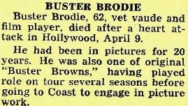 Buster Brodie/Max Broida obituary in Variety, 14 Apr 1948.