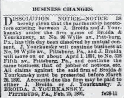 Notice of dissolution of the firm of Broida & Yourkansky, Pittsburgh, PA.