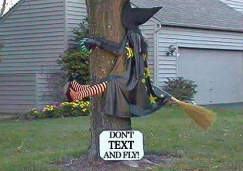 """Don't text and fly."" Unknown source but all over the internet. Very clever."