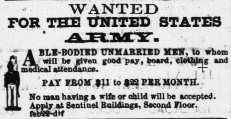 Army Recruitment Ad in the Daily State Sentinel, Indianapolis, Indiana, 27 April 1858, page 3, via Hoosier State Chronicles.