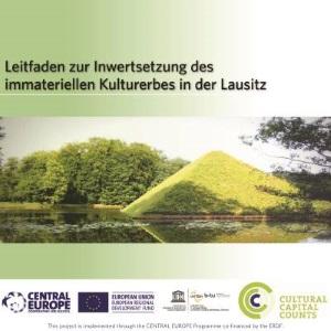 Leitfaden zur Inwertsetzung des immateriellen Kulturerbes in der Lausitz