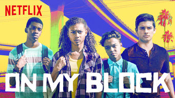 Binge Worthy, On My Block