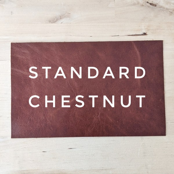 Standard Leather Choice - Chestnut