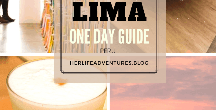 One Day Guide | Lima