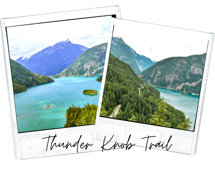 Thunder Knob Trail | Ultimate Guide to North Cascades National Park | Weekend Guide | Hiking | Camping | Adventures | Things to do